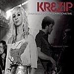 Krezip Everybody's Gotta Learn Sometime (Single)