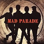 Mad Parade Reissues