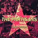 The Partisans Idiot Nation