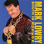 Mark Lowry Mouth In Motion