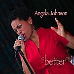 Angela Johnson Better (3-Track Maxi-Single)