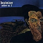 Heatmiser Yellow No.5 - Ep