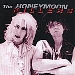 The Honeymoon Killers Sing Sing (1984-1994)
