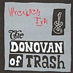 Wreckless Eric The Donovan Of Trash