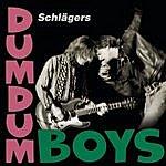 Dumdum Boys Sclägers