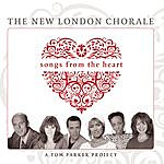 The New London Chorale Songs From The Heart