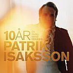 Patrik Isaksson 10 År - En Snäll Mans Bekännelser
