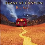 Big Sky Trancas Canyon