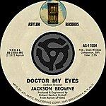 Jackson Browne Doctor My Eyes / Looking Into You [Digital 45]