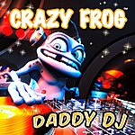 Crazy Frog Daddy Dj (2-Track Single)