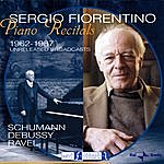 Sergio Fiorentino Piano Recitals: Unreleased Broadcasts 1962-1987
