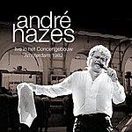 Andre Hazes Live In Het Concertgebouw 1982 (2006 Digital Remaster)