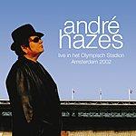 André Hazes Live In Het Olympisch Stadion 2002 (2009 Digital Remaster)