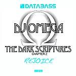 DJ Omega The Dark Scriptures Chapter 2: Rejoice