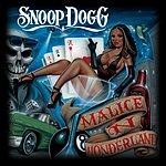 Snoop Dogg Malice 'n Wonderland (Edited)
