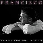 Francisco Grandes Canciones Italianas