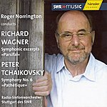 """Sir Roger Norrington Wagner: Symphonic Excerpts From Parsifal / Tchaikovsky: Symphony No. 6, """"pathetique"""""""
