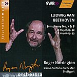Sir Roger Norrington Beethoven: Symphonies Nos. 7 And 8