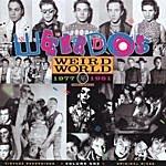 The Weirdos Weird World - Time Capsule, Volume One