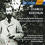 Juliane Banse Koechlin: Vocal Works With Orchestra