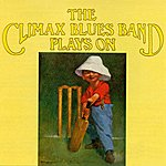 Climax Blues Band The Climax Blues Band Plays On