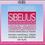 Finnish National Opera Chorus Sibelius, J.: Cantatas / Finlandia (Complete) (Finnish National Opera Chorus, Finnish National Opera Orchestra, Klas)
