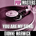 Dionne Warwick Pop Masters: You Are My Song