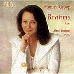 Monica Groop Brahms, J.: Lieder (Groop)