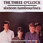 The Three O'Clock Sixteen Tambourines/Baroque Hoedown