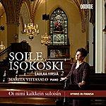 Soile Isokoski Isokoski, Soile: Finnish Hymns