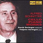 David Geringas Schnittke: Cello Sonatas Nos. 1 And 2 / Epilogue / Musica Nostalgica
