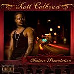 Kutt Calhoun Feature Presentation