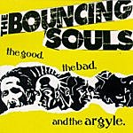 The Bouncing Souls The Good, The Bad And The Argyle