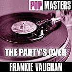 Frankie Vaughan Pop Masters: The Party's Over