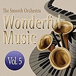 Smooth Wonderful Music Vol. 5