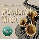 Smooth Wonderful Music Vol. 7