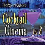 Popcorn Cocktail Cinema Vol. 8