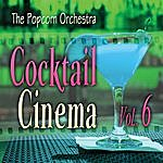 Popcorn Cocktail Cinema Vol. 6