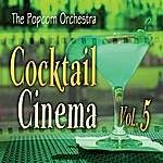Popcorn Cocktail Cinema Vol. 5