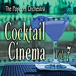 Popcorn Cocktail Cinema Vol. 7