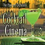 Popcorn Cocktail Cinema Vol. 2
