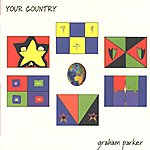 Graham Parker Your Country