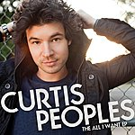 Curtis Peoples All I Want EP