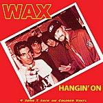 Wax Hangin' On 7