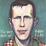 Robbie Fulks The Very Best Of Robbie Fulks