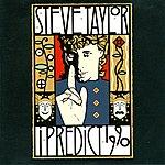 Steve Taylor I Predict 1990