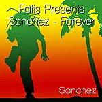 Sanchez Fatis Presents Sanchez - Forever