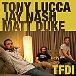 Tony Lucca TFDI (4-Track Maxi-Single)
