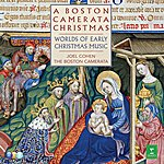 Joel Cohen A Boston Camerata Christmas: Worlds Of Early Christmas Music