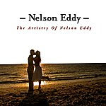 Nelson Eddy The Artistry Of Nelson Eddy